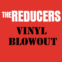 The Reducers - 2016 5-Disc Blowout!