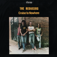 The Reducers - Cruise to Nowhere (LP)