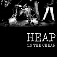 HEAP - On The Cheap