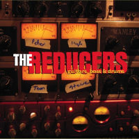 The Reducers - guitars, bass + drums (CD)