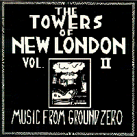 Towers Of New London - Vol. 2